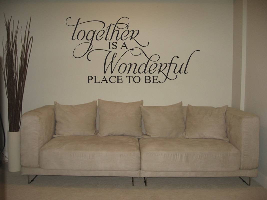 Together Is A Wonderful Place To Be Wall Decal